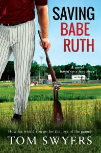 """Saving Babe Ruth"" Cover"